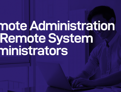 Remote Administration for Remote System Administrators (1/ 2)